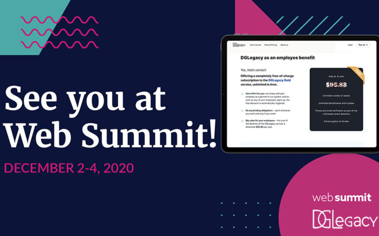The digital inheritance asset protection service DGLegacy announced the launch of its B2B offering at the Web Summit 2020